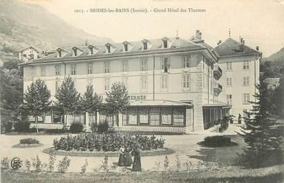"""CPA FRANCE 73 """" Brides les Bains, Le Grand Hôtel des Thermes"""""""