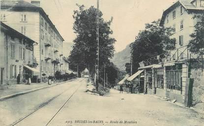 """CPA FRANCE 73 """" Brides les Bains, Route de Moutiers"""""""