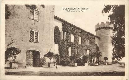 """CPA FRANCE 07 """"Eclassan, Château des Prés"""""""