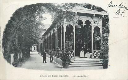 """CPA FRANCE 73 """" Brides les Bains, Le promenoir"""""""