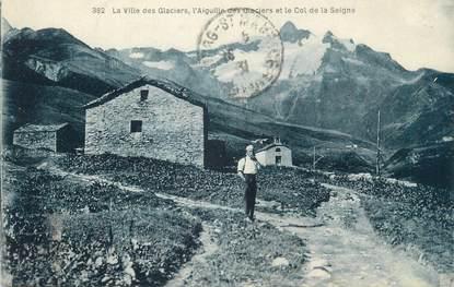 """CPA FRANCE 73 """" L'Aiguille des Glaciers et le Col de la Seigne"""""""