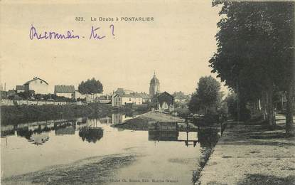"CPA FRANCE 25 ""Le Doubs à Pontarlier"""