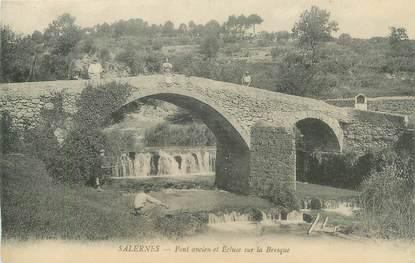 """CPA FRANCE 83 """" Salernes, Pont ancien et écluse sur la Bresque"""""""