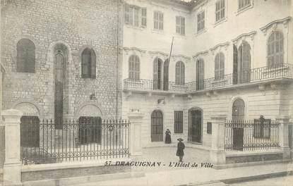 """CPA FRANCE 83 """" Draguignan, L'Hôtel de Ville"""""""