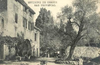 """CPA FRANCE 06 """" Environs de Grasse, Un mas provençal"""""""