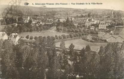 """CPA FRANCE 87 """" Aixe sur Vienne, Vue générale de la Ville Haute"""""""