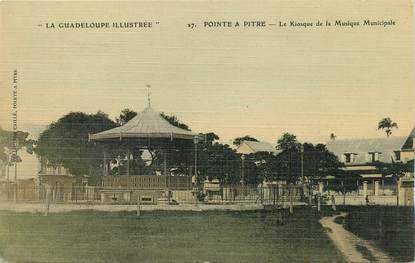 """CPA GUADELOUPE illustrée """"Pointe à Pitre, Le Kiosque de la Musique municipale"""" / N°27 / CARTE TOILÉE"""