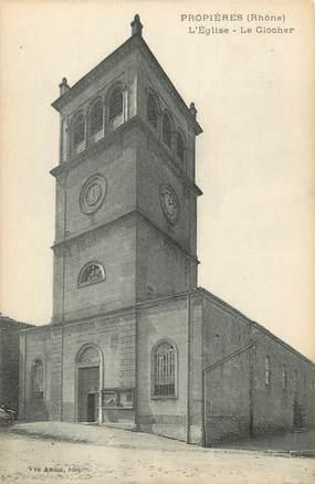 """CPA FRANCE 69 """" Proprières, L'église et le clocher"""""""