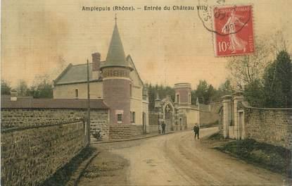"""CPA FRANCE 69 """"Amplepluis, Entrée du Château Villy"""""""