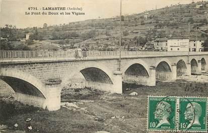 """CPA FRANCE 07 """"Lamastre, le pont du Doux et les Vignes"""""""