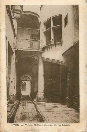 "/ CPA FRANCE 69 ""Lyon, maison Philibert Delorme"" / JUDAICA"