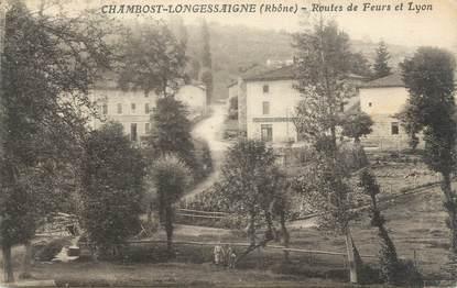 """CPA FRANCE 69 """" Chambost Longessaigne, Routes de Feur et Lyon"""""""