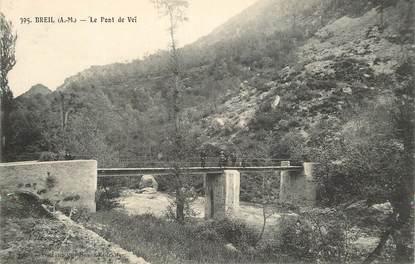 """CPA FRANCE 06 """"Breil, le pont de Veï"""""""
