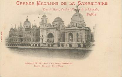 """CPA FRANCE 75 """"Paris, Exposition universelle 1900, Pavillons étrangers Italie Turquie Etats-Unis"""" / PUBLICITE SAMARITAINE"""