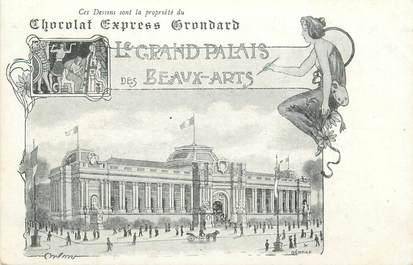 """CPA FRANCE 75 """"Paris, Exposition universelle 1900, Le Grand Palais des Beaux Arts"""" / PUBLICITE CHOCOLAT GRONDARD"""