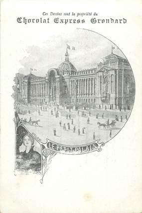 """CPA FRANCE 75 """"Paris, Exposition universelle 1900, Le Petit Palais"""" / PUBLICITE CHOCOLAT GRONDARD"""