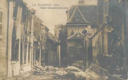 """CPA FRANCE 02 """"Soissons, la guerre 1914, Kultur allemande, après les bombardements"""""""