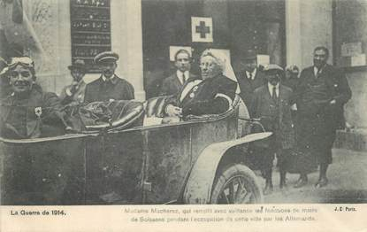 "CPA FRANCE 02 ""Soissons, la guerre 1914, Mme Macherez, maire de Soissons pendant l'occupation des allemands"""