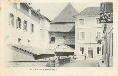 "CPA FRANCE 90 "" Belfort, Moulin Militaire"""