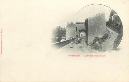 """CPA BERGERET """" FRANCE 54 Liverdun, La Porte d'en Haut"""""""
