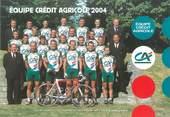 """Sport CPSM CYCLISME """" Equipe Crédit Agricole 2004"""""""
