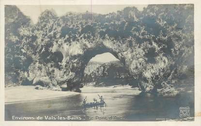 """CPA FRANCE 07 """"Env. de Vals les Bains, le Pont d'Arc"""""""