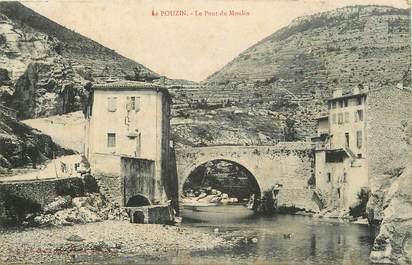 """CPA FRANCE 07 """"Le Pouzin, le Pont du Moulin"""""""