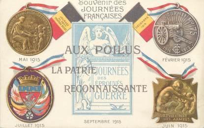 """CPA MILITAIRE PATRIOTIQUE """" Souvenir des Journées Françaises 1915"""""""