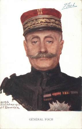 """CPA MILITAIRE """" Général Foch"""""""