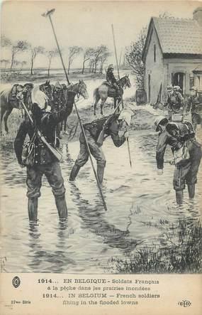 """CPA MILITAIRE BELGIQUE """" Soldats Français à la pêche dans les prairies inondées"""""""