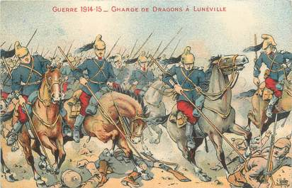 "CPA MILITAIRE FRANCE "" Lunéville, Guerre 1914-1915, Charge de Dragons"""