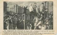 """Theme CPA FAMILLE ROYALE """" Exécution de Louis XVI"""""""
