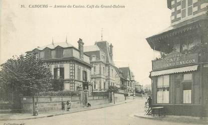 "CPA FRANCE 14 ""Cabourg, avenue du Casino, Café du Grand Balcon"""