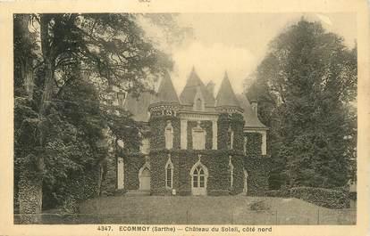"""/ CPA FRANCE 72 """"Ecommoy, château du soleil"""""""