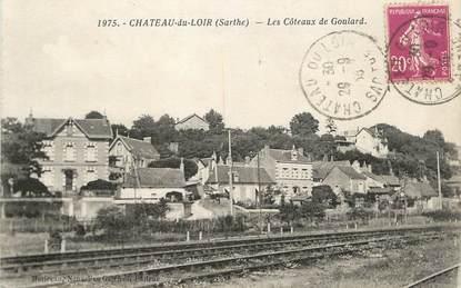 """/ CPA FRANCE 72 """"Chateau du Loir, les côteaux de Goulard"""""""