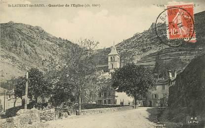 """CPA FRANCE 07 """"Saint Laurent les Bains, quartier de l'Eglise"""""""