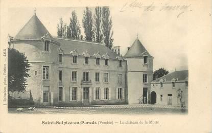 """CPA FRANCE 85 """"Saint Sulpice en Pareds, le chateau de la Motte"""""""