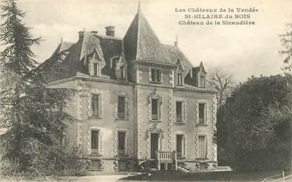 """CPA FRANCE 85 """"Saint Hilaire du Bois, chateau de la Sicaudière"""""""