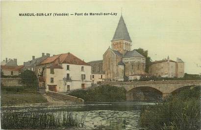"CPA FRANCE 85 ""Mareuil sur Lay, le pont"""