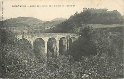 """CPA FRANCE 26 """"L'Ecancière, aqueduc de la Bourne et chateau de la Jonchère"""""""