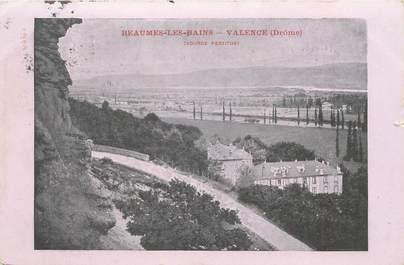 "CPA FRANCE 26 ""Beaumes les Bains, Valence"""