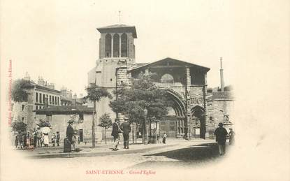 "CPA FRANCE 42 ""Saint Etienne, Grand'Eglise"""