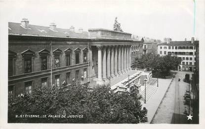 """CPA FRANCE 42 """"Saint Etienne, le palais de justice"""""""