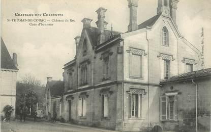 "CPA FRANCE 17 ""Saint Thomas de Conac, chateau duRoc"""
