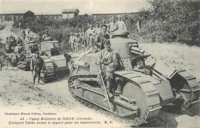 """CPA FRANCE 33 """"Camp militaire de Souge, tanks avant le départ des manoeuvres"""""""
