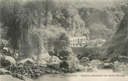 """CPA LA REUNION """"station thermale de Helle Bourg"""""""