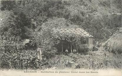 """CPA LA REUNION """"Habitation de planteur blanc dans les Hauts"""""""