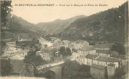 """CPA FRANCE 07 """"Saint Sauveur de Montagut, pont siur la Gluèyre"""""""
