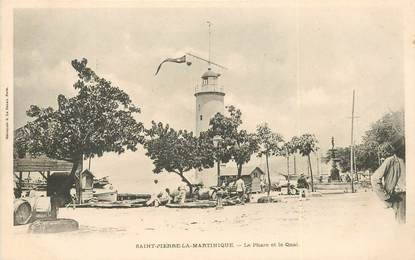 "CPA MARTINIQUE ""Saint Pierre la Martinique, le phare et le quai"""