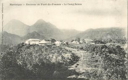 "CPA MARTINIQUE ""Fort de France, le camp Balata"""